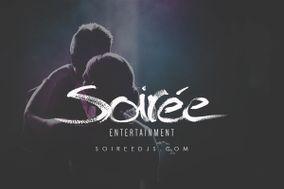 Soirée Entertainment
