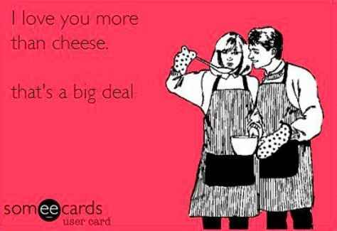 I love you more than cheese meme