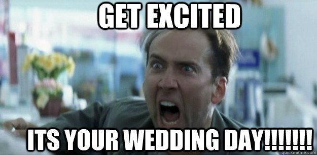 Just for laughs wedding memes and more - 15