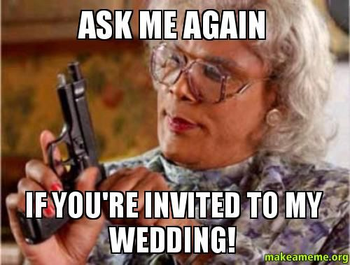Just for laughs wedding memes and more - 21